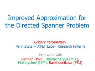 Improved Approximation for the Directed Spanner Problem