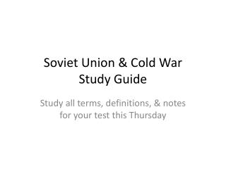 Soviet Union & Cold War  Study Guide