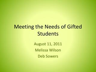 Meeting the Needs of Gifted Students
