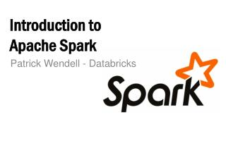 PPT - Introduction to Apache Spark PowerPoint Presentation