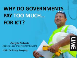 Why do Governments Pay too much… for ict ?