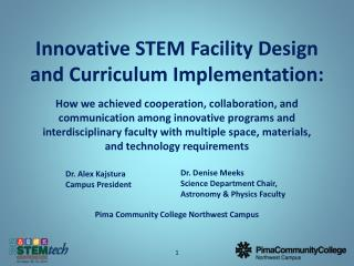 Innovative STEM Facility Design and Curriculum  Implementation: