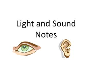 Light and Sound Notes