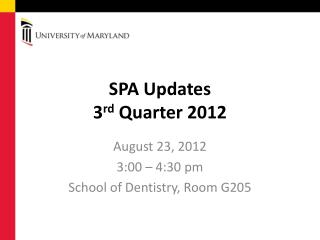 SPA Updates 3 rd  Quarter 2012