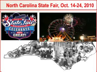 North Carolina State Fair, Oct. 14-24, 2010