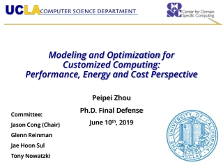 Modeling and Optimization for Customized Computing: Performance, Energy and Cost Perspective