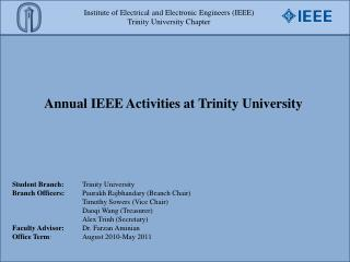 Institute of Electrical and Electronic Engineers (IEEE) Trinity University Chapter
