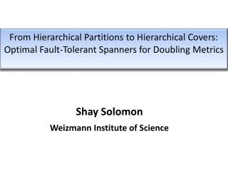 From Hierarchical Partitions to Hierarchical Covers: