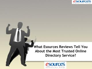 What Esources Reviews Tell You About the Most Trusted Online