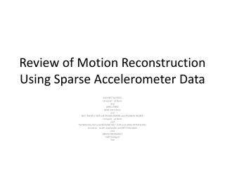 Review of Motion  Reconstruction Using Sparse Accelerometer Data