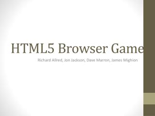 HTML5 Browser Game