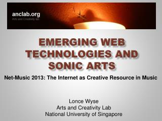 Emerging Web Technologies and Sonic Arts