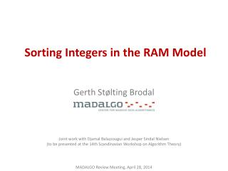 Sorting  Integers in  the RAM  Model