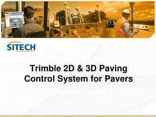 Trimble 2D & 3D Paving Control System for Pavers