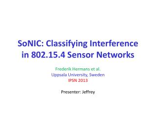 SoNIC: Classifying Interference in 802.15.4 Sensor Networks