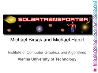 Michael  Birsak  and Michael  Hanzl