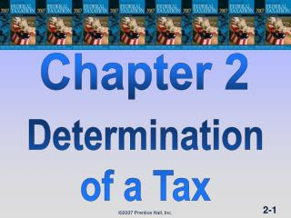 DETERMINATION OF TAX (1 of 2)