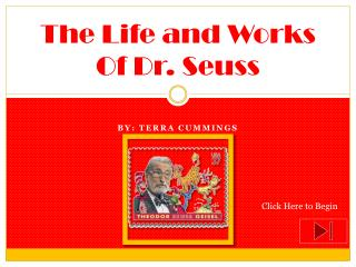 The Life and Works Of Dr. Seuss