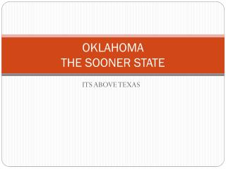 OKLAHOMA THE SOONER STATE