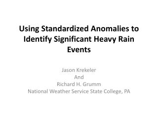 Using Standardized Anomalies to Identify Significant Heavy Rain Events
