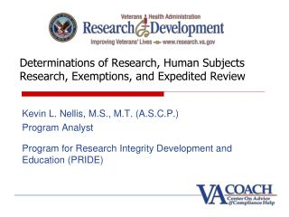 Determinations of Research, Human Subjects Research, Exemptions, and Expedited Review