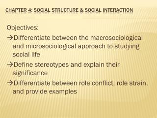 Chapter 4: Social Structure & Social Interaction