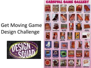 Get Moving Game  Design Challenge