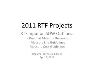 2011 RTF Projects