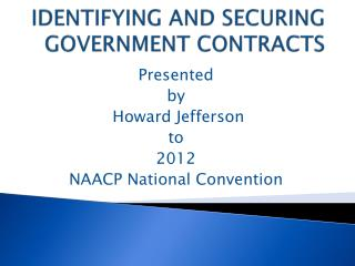 IDENTIFYING AND SECURING GOVERNMENT CONTRACTS