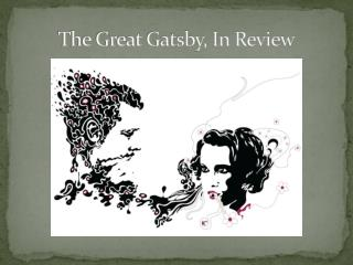 The Great Gatsby, In Review