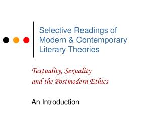 Selective Readings of  Modern & Contemporary Literary Theories