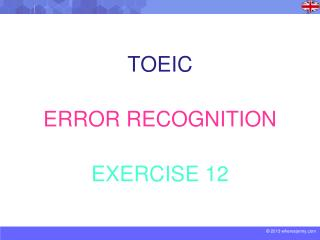 TOEIC ERROR RECOGNITION EXERCISE 12