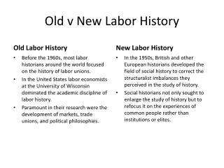 Old v New Labor History