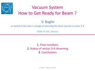 Vacuum System How to Get Ready for Beam ?