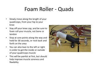 Foam Roller - Quads