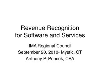 Revenue Recognition for Software and Services