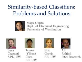 Similarity-based Classifiers: Problems and Solutions