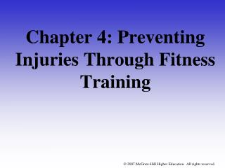 Chapter 4: Preventing Injuries Through Fitness Training
