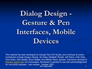 Dialog Design - Gesture & Pen  Interfaces, Mobile Devices