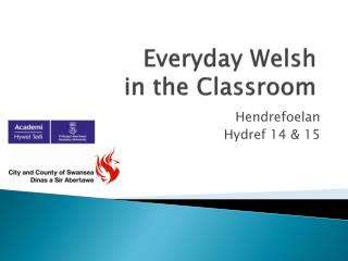 Everyday  Welsh  in the Classroom