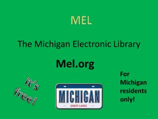 The Michigan Electronic Library