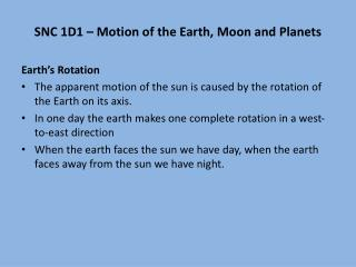 SNC 1D1 – Motion of the Earth, Moon and Planets Earth's Rotation
