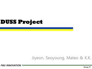 DUSS Project