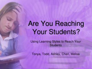 Are You Reaching Your Students?