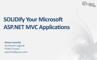SOLIDify  Your Microsoft ASP.NET MVC Applications
