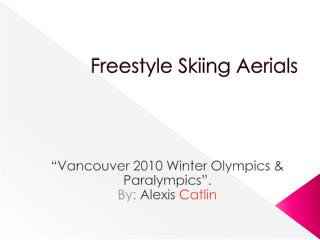 Freestyle Skiing Aerials