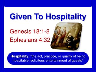 Given To Hospitality