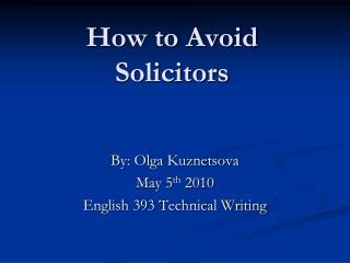 How to Avoid Solicitors
