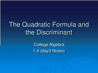 The discriminant of a quadratic formula