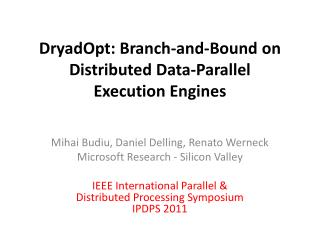 DryadOpt: Branch-and-Bound on Distributed Data-Parallel  Execution Engines